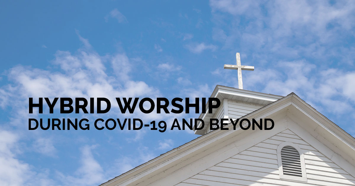 Hybrid Worship, Hybrid Church!